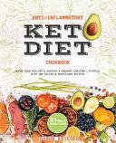 Anti Inflammatory Keto Diet Cookbook