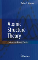 Atomic Structure Theory
