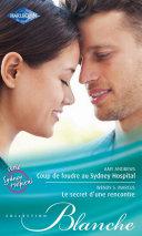 Pdf Coup de foudre au Sydney Hospital - Le secret d'une rencontre Telecharger