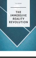 The Immersive Reality Revolution