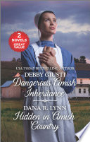 Dangerous Amish Inheritance and Hidden in Amish Country