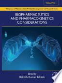 Biopharmaceutics and Pharmacokinetics Considerations