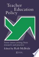 Teacher Education Policy