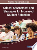 Critical Assessment And Strategies For Increased Student Retention Book PDF