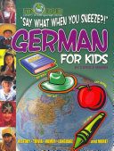 Say What When You Sneeze? German for Kids (Paperback)
