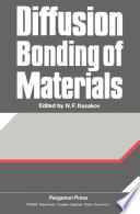 Diffusion Bonding of Materials Book