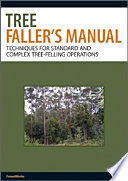 Tree Faller s Manual