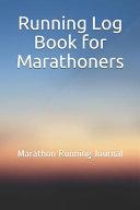 Running Log Book for Marathoners