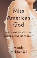 Miss Americas God