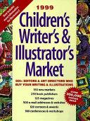 Children's Writer's and Illustrator's Market 1999