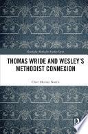 Thomas Wride and Wesley   s Methodist Connexion