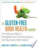 The Gluten Free Good Health Cookbook