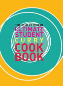 The Really Useful Ultimate Student Curry Cookbook