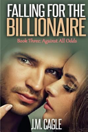 Falling for the Billionaire Book Three
