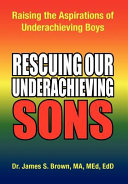 Rescuing our Underachieving Sons