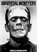 Universal Monsters: Epic Monsters in Black and White