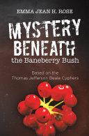 Mystery Beneath the Baneberry Bush