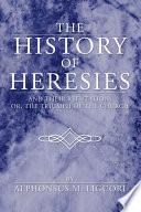 The History of Heresies