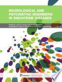 Neurological and Psychiatric Disorders in Endocrine Diseases