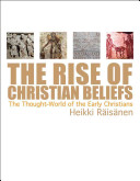The Rise of Christian Beliefs Book PDF