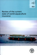 Review of the Current State of World Aquaculture Insurance