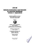 Seismic Evaluation and Retrofit of Concrete Buildings: Appendices