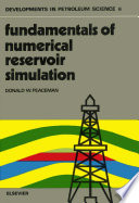 Fundamentals of Numerical Reservoir Simulation