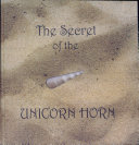 The Secret of the Unicorn Horn