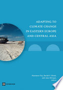 Adapting to Climate Change in Eastern Europe and Central Asia Book