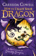 How to Train Your Dragon  A Hero s Guide to Deadly Dragons