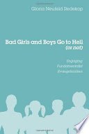 Bad Girls and Boys Go to Hell (or not)