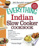 The Everything Indian Slow Cooker Cookbook PDF