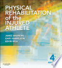 Physical Rehabilitation of the Injured Athlete E Book Book
