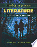 Sharing the Journey  Literature for Young Children Book PDF