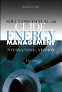Solutions Manual for Guide to Energy Management  Fifth Edition  International Version