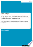High  and Low Context Communication in an Intercultural Environment