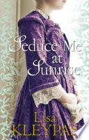 Seduce Me at Sunrise Book
