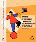 Divorce et succession : la pratique de la liquidation et du partage