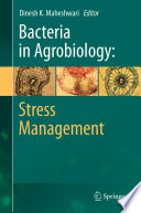 Bacteria in Agrobiology  Stress Management