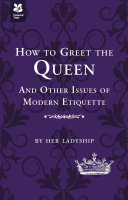 How to Greet the Queen Pdf/ePub eBook