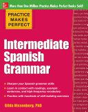 Pdf Practice Makes Perfect: Intermediate Spanish Grammar Telecharger