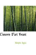 L Oeuvre D Art Vivant