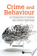 Crime And Behaviour An Introduction To Criminal And Forensic Psychology Book PDF