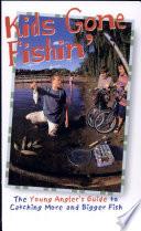 Kids Gone Fishin'
