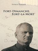 Fort-Dimanche, Fort-La-Mort Pdf/ePub eBook