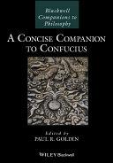 A Concise Companion to Confucius - Seite 183