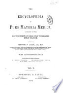 The Encyclopedia of Pure Materia Medica