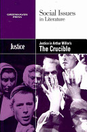 Justice in Arthur Miller s The Crucible