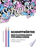 German Swear Words Coloring Book/ Schimpfwrter Das Fluchmalbuch Fr Erwachsene