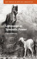 Language as Symbolic Power